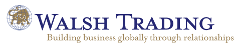 Walsh Trading - Building Business Globally Through Relationships